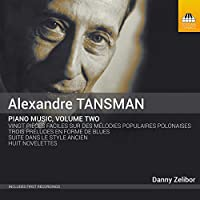 Tansman: Piano Music Vol 2