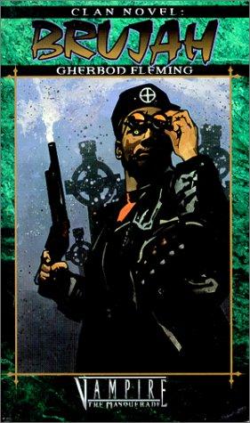 Clan Novel: Brujah (Vampire: The Masquerade Clanbooks)
