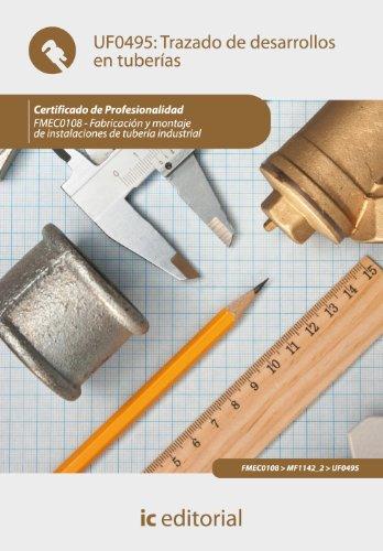 Trazado de desarrollos en tuberías. FMEC0108 - Fabricación y montaje de instalaciones de tubería industrial