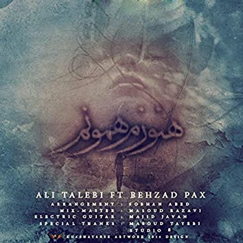 Hanoozam Hamoonam (feat. Ali Talebi)