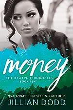 Money (Captive Films #3) (The Keatyn Chronicles Book 10)