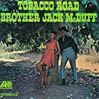 Tobacco Road by Jack Mcduff (2012-05-29)