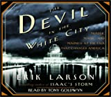 The Devil in the White City: Murder, Magic, Madness, and the Fair that Changed America (Illinois)