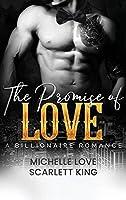 The Promise of Love: A Billionaire Romance