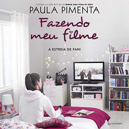 A Estreia De Fani [The Fani Premiere] Audiobook By Paula Pimenta cover art