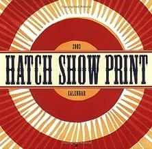 Hatch Show Print Wall Calendar: 2003