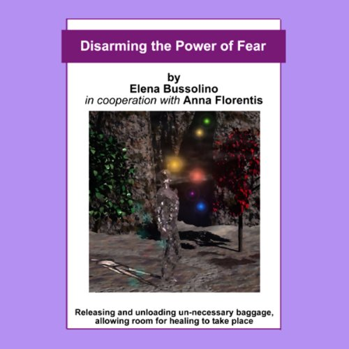 Disarming the Power of Fear audiobook cover art