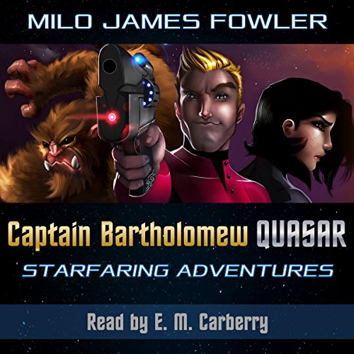 Captain Bartholomew Quasar: Starfaring Adventures audiobook cover art