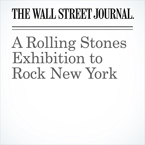 A Rolling Stones Exhibition to Rock New York audiobook cover art