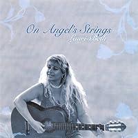 On Angel's Strings