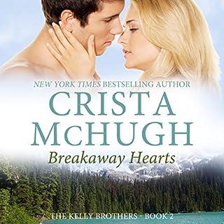 Breakaway Hearts audiobook cover art