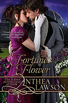 Fortune's Flower (Passport to Romance Book 1) by [Anthea Lawson]