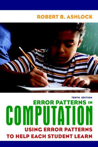 Error Patterns in Computation: Using Error Patterns to...