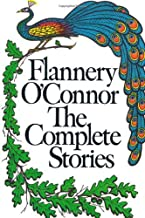 Flannery O'Connor: The complete stories
