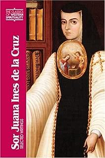 Sor Juana Ines de La Cruz: Selected Writings (Classics of Western Spirituality (Hardcover))