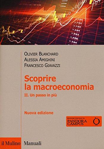 Scoprire la macroeconomia. Un passo in più (Vol. 2)