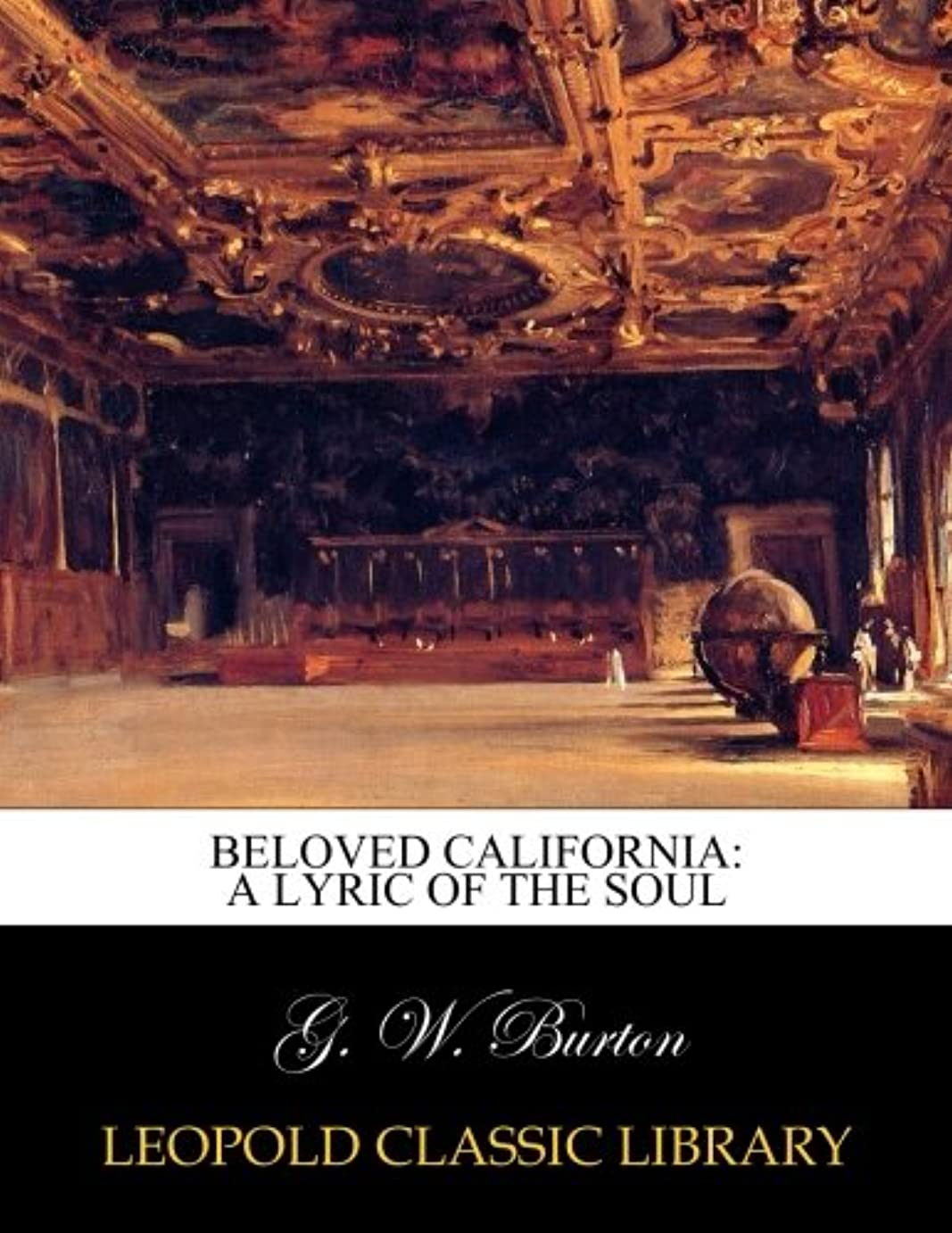 難民北西ビジターBeloved California: a lyric of the soul