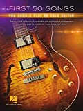 First 50 Songs You Should Play on Solo Guitar: Songbook
