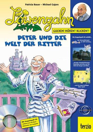 Gucken! Hören!! Klicken!!! - Peter und die Welt der Ritter