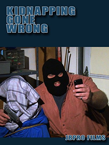 Kidnapping Gone Wrong