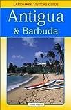 Landmark Visitors Guide to Antigua & Barbuda (Antigua and Barbuda, 1st Ed)