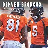 Denver Broncos Calendar 2022: 16-Month Calendar, - Runs From September 2021 Through December 2022. 8.5 x 8.5 Inches