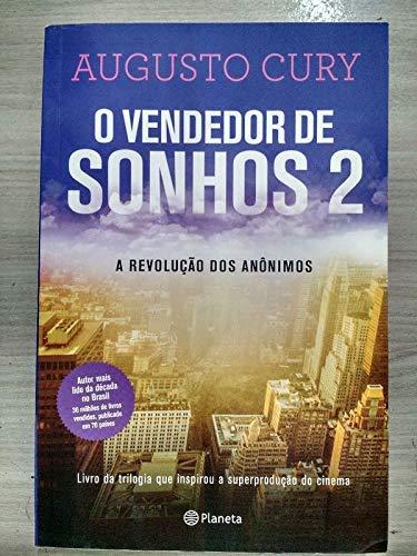 O Vendedor De Sonhos 2 - E A Revolcao Dos Anonimos
