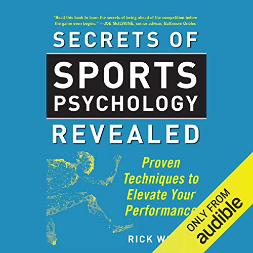 Secrets of Sports Psychology Revealed audiobook cover art