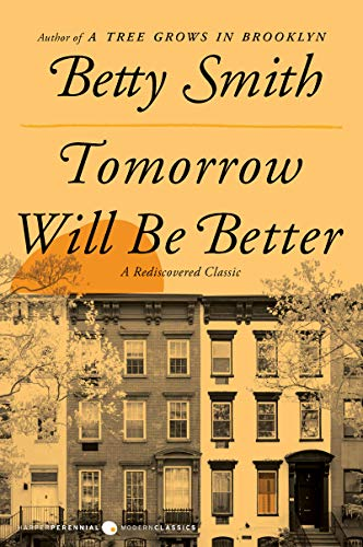 Tomorrow Will Be Better: A Novel