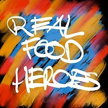 Real Food & Heroes