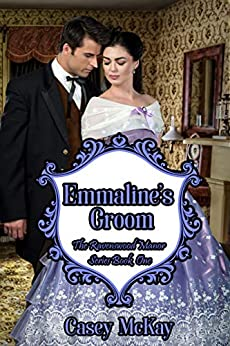Emmaline's Groom (The Ravenswood Manor Series Book 1) by [Casey McKay]