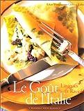 Le Goût de l'Italie - Lasagnes et raviolis