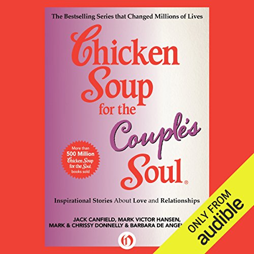 Chicken Soup for the Couple's Soul     Inspirational Stories about Love and Relationships              Autor:                                                                                                                                 Jack Canfield,                                                                                        Mark Victor Hansen,                                                                                        Mark Donnelly,                   und andere                          Sprecher:                                                                                                                                 Angela Starling,                                                                                        Kevin Stillwell                      Spieldauer: 7 Std. und 6 Min.     Noch nicht bewertet     Gesamt 0,0