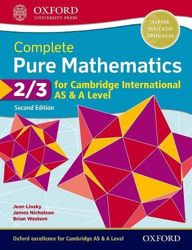 Cambridge International AS and A Level Pure maths. Student's book. Per le Scuole superiori. Con espansione online (Vol. 2-3)