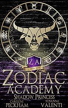 Zodiac Academy 4: Shadow Princess by [Caroline Peckham, Susanne Valenti]