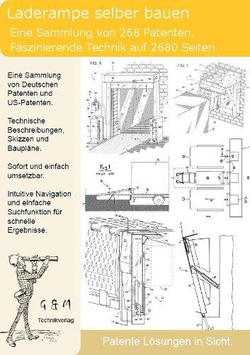Laderampe Auffahrrampe selber bauen: 268 Patente zeigen wie!