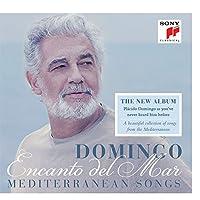 Encanto del Mar - Mediterranean Songs by Placido Domingo (2014-10-08)