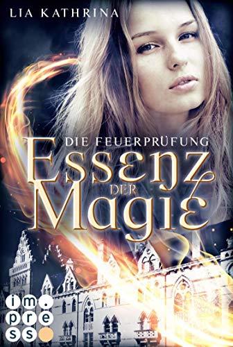 Essenz der Magie 2: Die Feuerprüfung