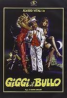 Giggi Il Bullo [Italian Edition]