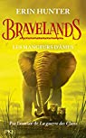 Bravelands, tome 5 : Les mangeurs d'âmes par Hunter