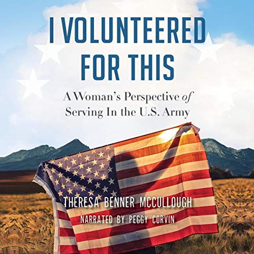 I Volunteered for This Audiobook By Theresa Benner McCullough cover art