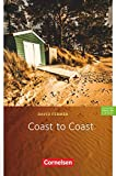Cornelsen English Library - Für den Englischunterricht in der Sekundarstufe I - Fiction - 9. Schuljahr, Stufe 2: Coast to Coast - Lektüre zu Access und Go Ahead