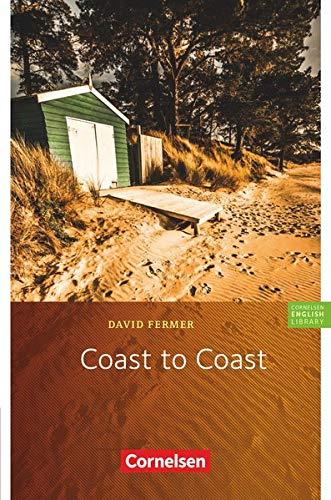 Cornelsen English Library - Für den Englischunterricht in der Sekundarstufe I - Fiction - 9. Schuljahr, Stufe 2: Coast to Coast - Lektüre zu English G Access