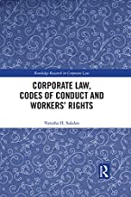 Corporate Law, Codes of Conduct and Workers' Rights (Routledge Research in Corporate Law)