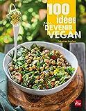 100 idées pour devenir vegan