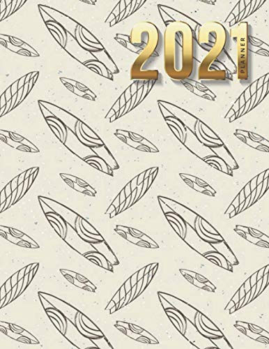 2021 Planner: Surf Surfboard Pattern on Beige / Daily Weekly Monthly / Dated 8.5x11 Life Organizer Notebook / 12 Month Calendar - Jan to Dec / Full ... Cover / Cute Christmas or New Years Gift