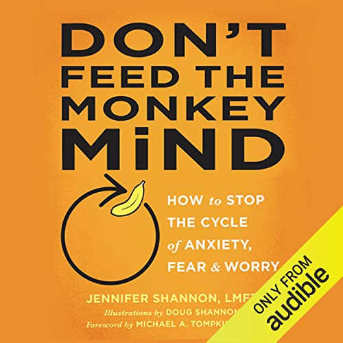 Don't Feed the Monkey Mind audiobook cover art
