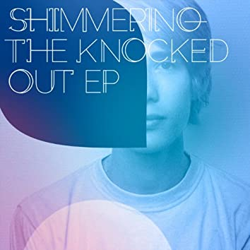The Knocked Out EP