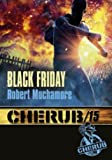 Cherub, Tome 15 - Black Friday