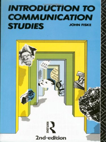 Introduction to Communication Studies (Studies in Culture and Communication) (Volume 1)